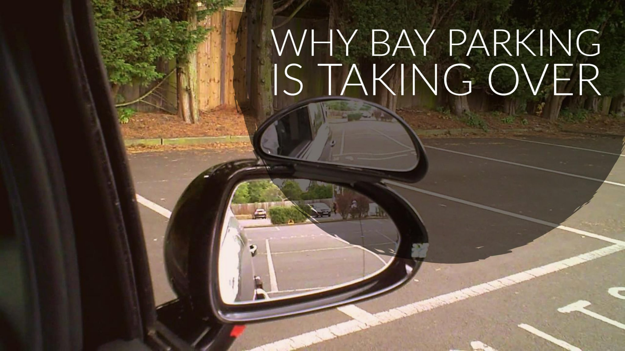 Why Bay Parking Is Taking Over