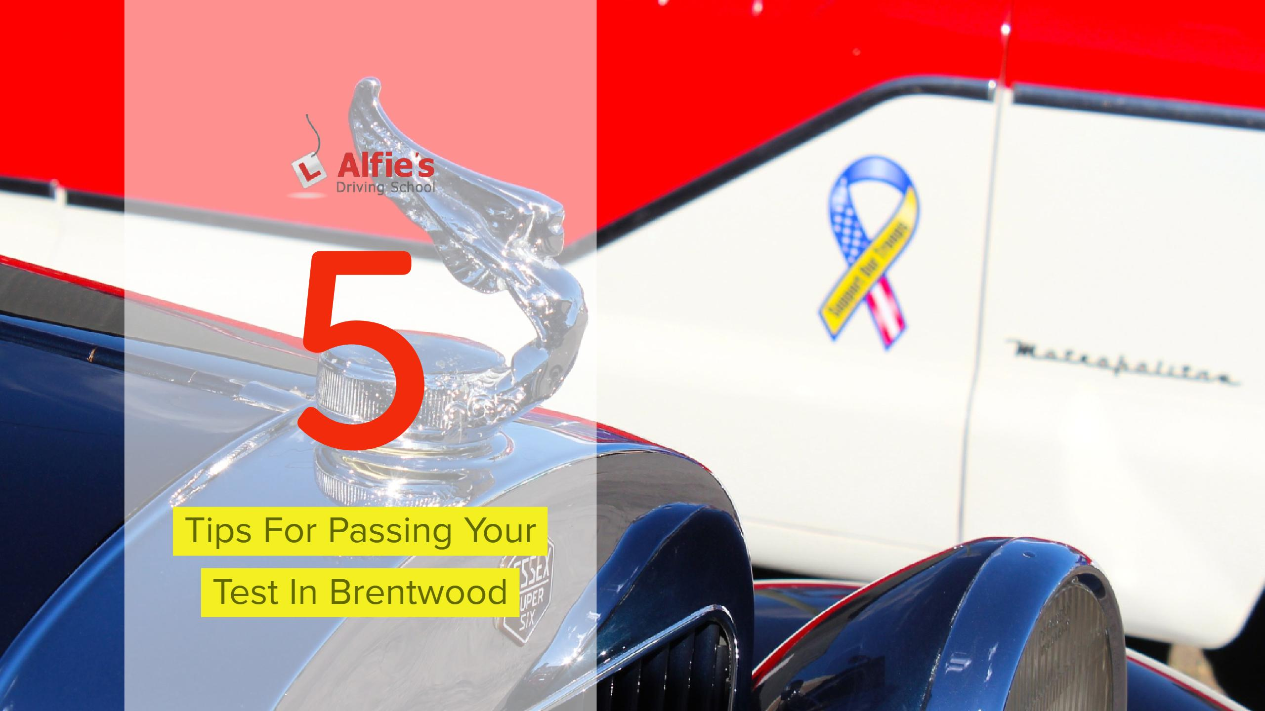 5 Tips For Passing Your Test In Brentwood 1